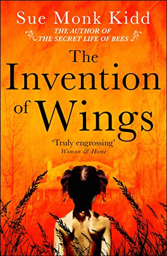The Invention of Wings (English Edition) por Sue Monk Kidd
