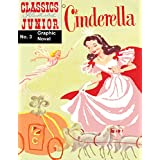 Cinderella (Classic Illustrated (Junior) Book 3) (English Edition)