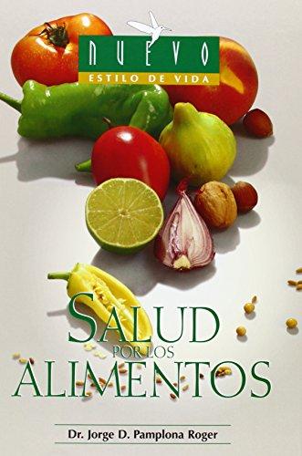 Descargar Libro Salud por los  Alimentos (Nuevo Estilo De Vida) de Jorge Pamplona Roger