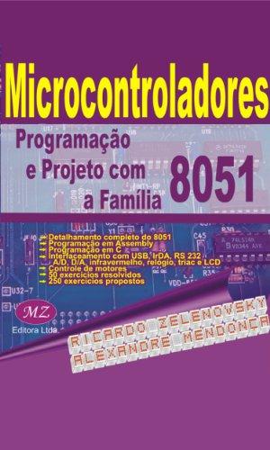 Microcontroladores: Programação e Projeto com a Família 8051 (Portuguese Edition)