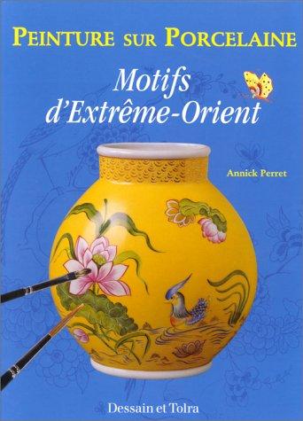 Peinture sur porcelaine : Motifs d'Extrme-Orient
