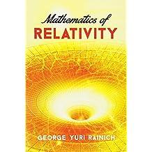 Mathematics of Relativity
