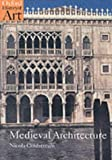 Medieval Architecture (Oxford History of Art)