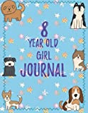 8 Year Old Girl Journal: Blank Sketchbook and Wide Ruled Journal for Girls; Eight Year Old Birthday Girl Gift, Cute Blue Cover with Dogs