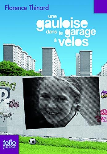 Une Gauloise dans le garage à vélos par Florence Thinard