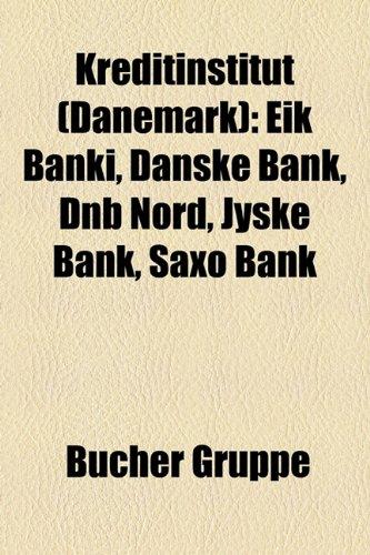 kreditinstitut-dnemark-eik-banki-danske-bank-dnb-nord-jyske-bank-saxo-bank