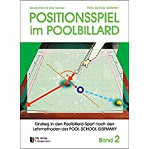 Trainingsmethoden der Pool School Germany / Einstieg in den Pool-Billard Sport: Positionsspiel im Poolbillard