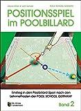 Trainingsmethoden der Pool School Germany / Einstieg in den Pool-Billard Sport: Positionsspiel im...