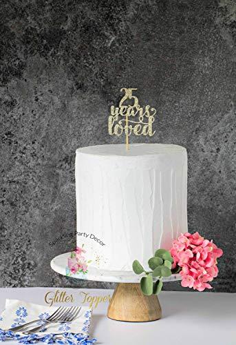 Birthday, 25 Years Loved, Kuchendekoration, 25 Years Blessed, Cheers to 25 Years Cake Topper ()