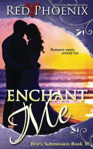 Enchant Me: Brie's Submission: Volume 10