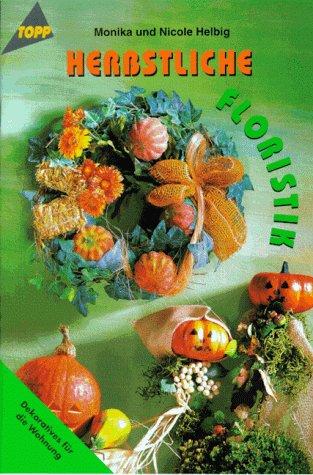 Herbstliche Floristik