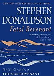 Fatal Revenant: The Last Chronicles Of Thomas Covenant (The Last Chronicles of Thomas Covenant Series Book 2)