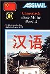 Chinesisch ohne M�he : Band 1 (1 livr...