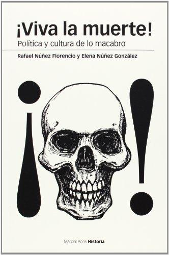 Descargar Libro ¡Viva La Muerte! (Estudios) de Rafael Núñez Florencio