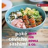 Titelbild Poké, Ceviche & Sashimi (Genuss im Quadrat)