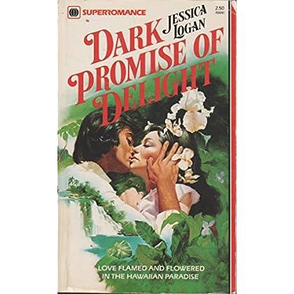 Dark Promise of Delight