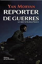 Reporter de guerre