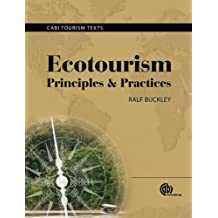 Ecotourism: Principles and Practices (Cabi Tourism Texts)
