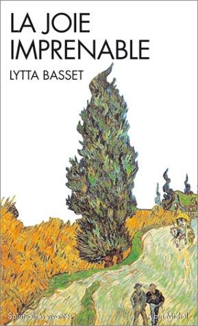 La Joie imprenable par Lytta Basset