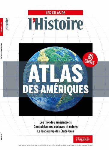 Atlas des Amériques par L'Histoire