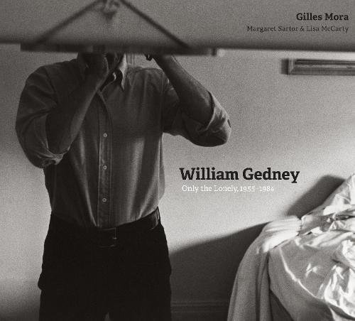 William Gedney: Only the Lonely, 1955–1984