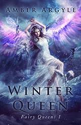 Winter Queen (Fairy Queens Book 1) (English Edition)