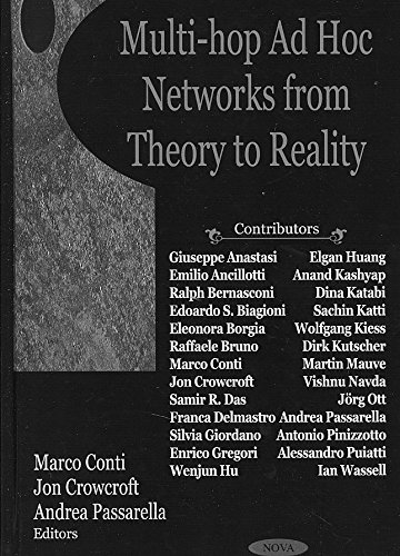 [Multi-Hop Ad Hoc Networks from Theory to Reality] (By: Marco Conti) [published: March, 2008]