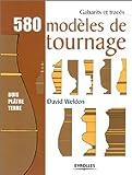 580 modèles de tournage - Bois, plâtre, terre