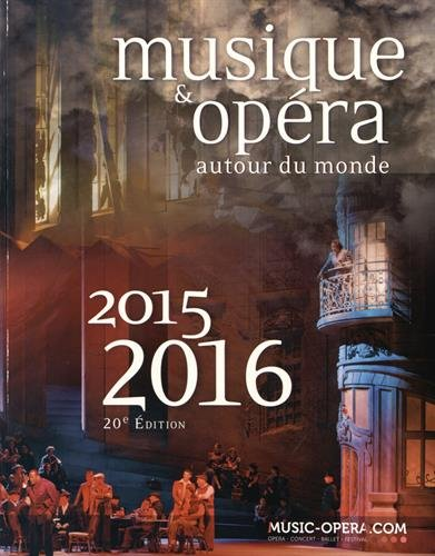 Musique & opéra autour du monde : 2 volumes