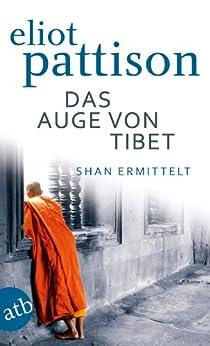 Das Auge von Tibet: Roman (Inspektor Shan ermittelt 2)