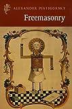 Freemasonry: The Study of a Phenomenon (Harvill Press editions)