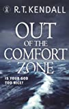 Out of the Comfort Zone: Is Your God Too Nice?: Your God Is Too Nice