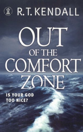 Image of Out of the Comfort Zone: Is Your God Too Nice?: Your God Is Too Nice