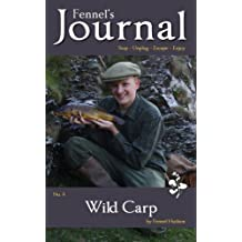 Wild Carp: Fennel's Journal No. 4
