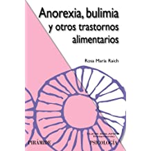 Anorexia, bulimia y otros trastornos alimentarios / Anorexia, bulimia and other eating disorders (Ojos Solares)