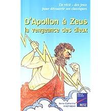 D'Apollon à Zeus : La vengeance des dieux
