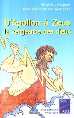 D'Apollon à Zeus : La vengeance des...
