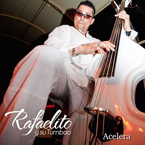A Gozar Bailando - Rafaelito Y Su Tumbao