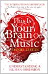 This Is Your Brain On Music: Understa...