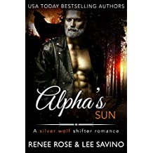 Alpha's Sun: An MC Werewolf Romance (Bad Boy Alphas Book 8) (English Edition)