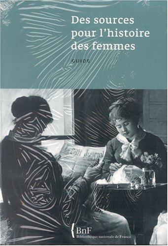 des-sources-pour-l-39-histoire-des-femmes-guide