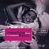 Joséphine Baker par Joséphine Baker : ses chansons, sa vie et ses combats | Baker, Joséphine (1906-1975). Auteur