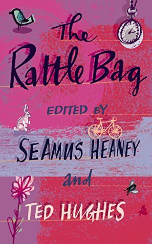 The Rattle Bag: An Anthology of Poetry (March 17, 2005) Paperback