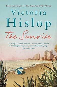 The Sunrise (English Edition) par [Hislop, Victoria]
