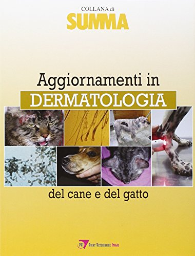 Aggiornamenti in dermatologia del cane e del gatto
