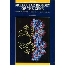 Molecular Biology of the Gene, Volume II