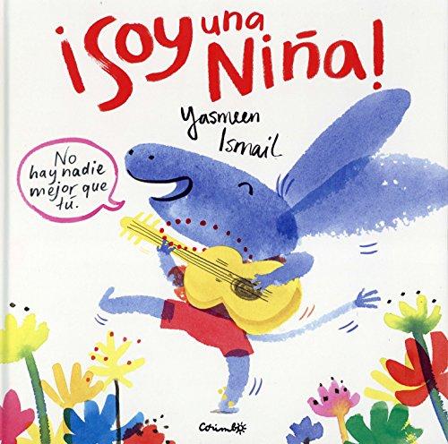 ¡Soy Una Niña! (Álbumes ilustrados)