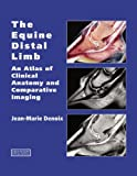51RGP5RoNzL. SL160  UK BEST BUY #1The Equine Distal Limb: An Atlas of Clinical Anatomy and Comparative Imaging