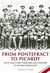 From Pontefract to Picardy: The 9th King's Own Yorkshire Light Infantry in the First World War