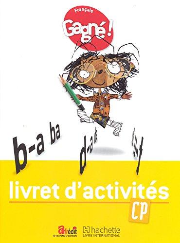 Gagné ! Français CP Livret d'Activités - CAMEROUN